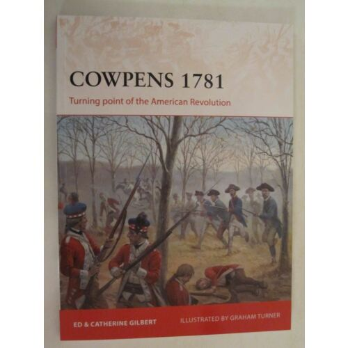 osprey-campaign-283-cowpens-1781-turning-point-of-the-american-revolution