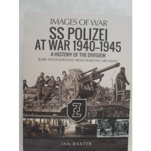 images-of-war-ss-polizei-division-at-war-19401945-history-of-the-division