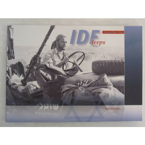 idf-jeeps-by-tom-gannon-great-photos-58-pages-softcover-trackpad-publishing