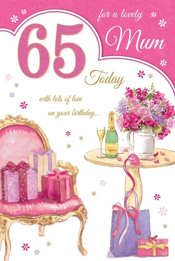 Details About 65th MUM BIRTHDAY CARD AGE 65 QUALITY WITH BEAUTIFUL VERSE CHAMPAGNE COL