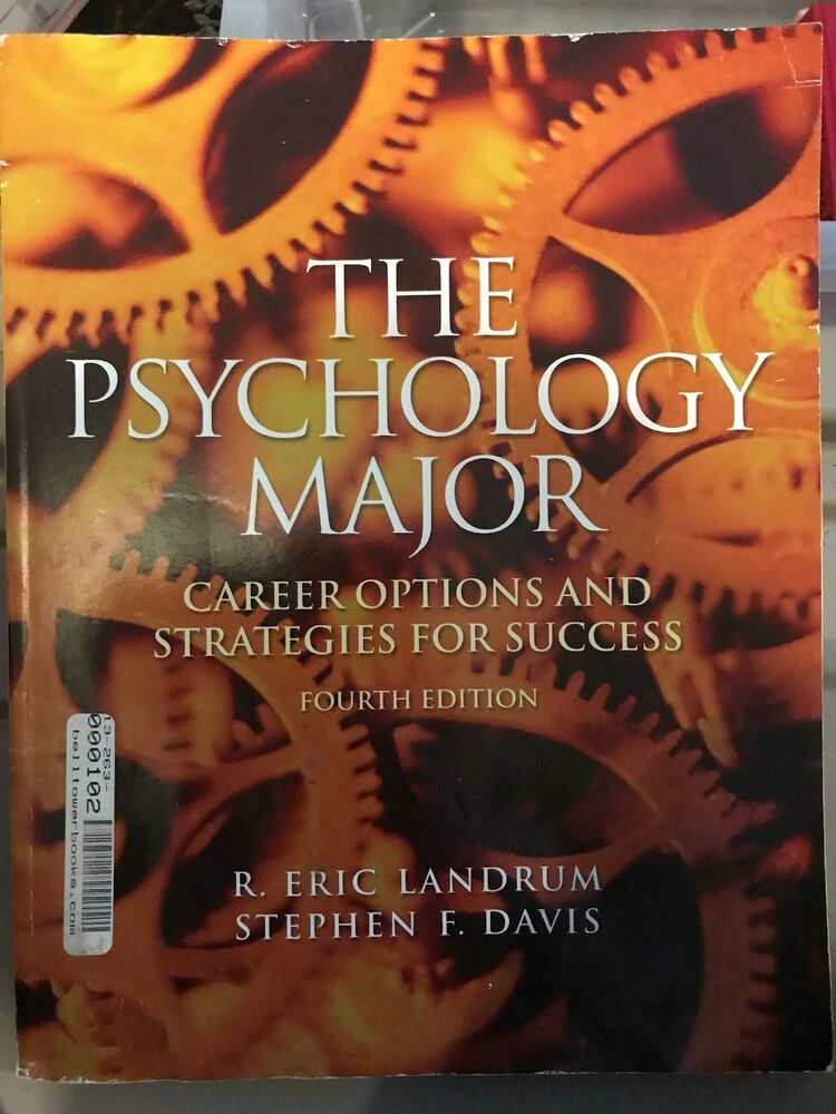 The Psychology Major: Career Options and Strategies for Success by R. Eric Landrum