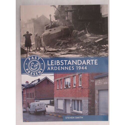 leibstandarte-ardennes-1944-past-present-world-war-two