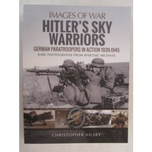 images-of-war-hitlers-sky-warriors-by-images-of-war-248-pages-softcover