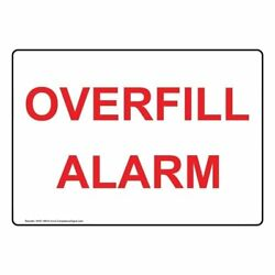 Overfill Alarm Sign, 10x7 in. Plastic for Emergency Response by ComplianceSigns