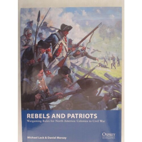rebels-and-patriots-wargame-rules-for-north-america-colonies-to-civil-war