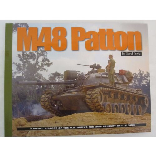 m48-patton-a-visual-history-of-the-us-armys-mid-20th-century-battle-tank