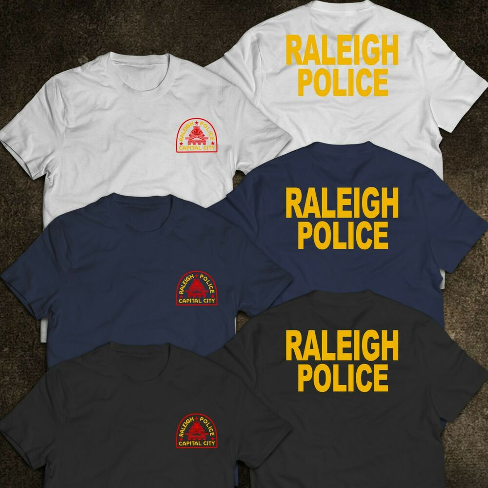 f9d9ed12fc Details about NEW Raleigh City in North Carolina Police Department United  States T-Shirt