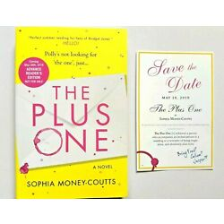 NEW RARE ARC + BOOKMARK The Plus One A Novel Sophia Money-Coutts Book SWAG
