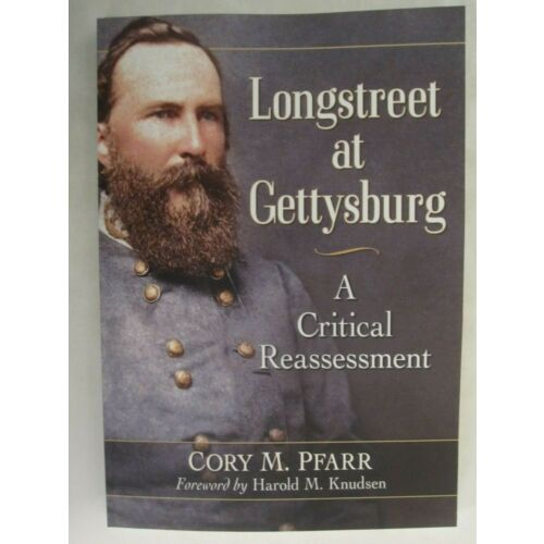 longstreet-at-gettysburg-a-critical-reassessment-mcfarland-publishing