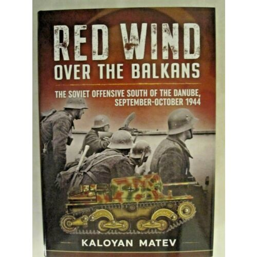 red-wind-over-the-balkans-the-soviet-offensive-south-of-the-danube