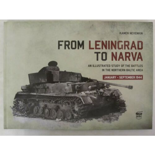 from-leningrad-to-narva-an-illustrated-study-of-the-battles-in-the-northern-balt