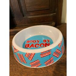 Dog Bowl Body by Bacon