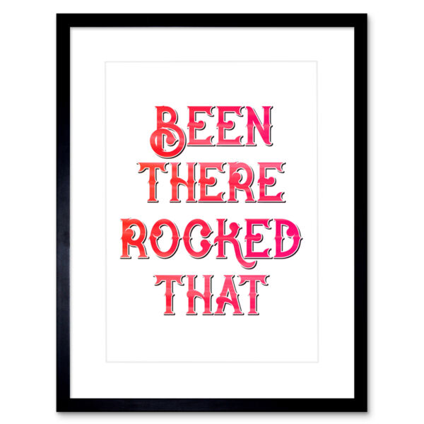 Royaume-UniBeen There Rocked That White Framed Wall Art Print 12X16 In