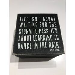 Life Isn t About Waiting For The Storm To Pass Quote Treasure Box