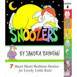 Snoozers: 7 Short Short Bedtime Stories for Lively Little Kids NEW Board Book