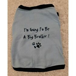 Dog T-shirt ''I'm Going To Be A Big Brother!'' Foot and Paw Print Size S/M Blue