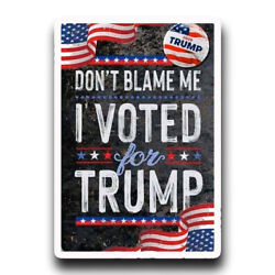 Kyпить Don't Blame Me I voted for Trump USA Style Bumper Sticker 5