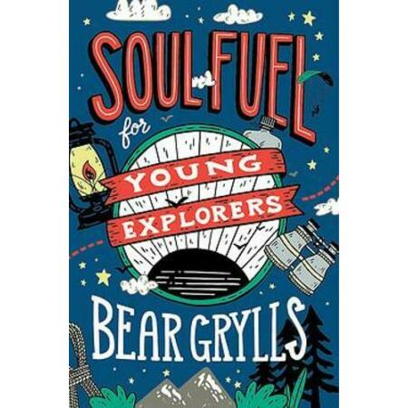 img-Soul Fuel for Young Explorers, Grylls, Bear, New,