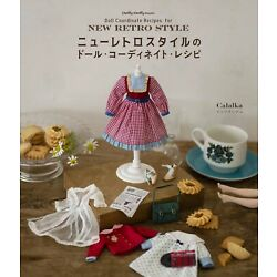 New Retro Style Doll Coordinate Recipe (Dolly*Dolly BOOKS)   Japanese Craft Book
