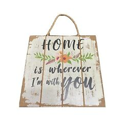 wall decor  (home Is Wherever I m With You Sign)