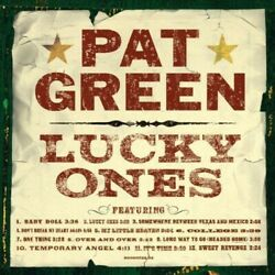 Lucky Ones by Pat Green (CD, 2004)