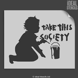Banksy Take This Society Stencil Reusable Home Decor Craft Art Ideal Stencils