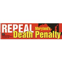 Vintage Repeal Maryland's Death Penalty, 11-1/2 in x 3 in, Red, Yellow, White