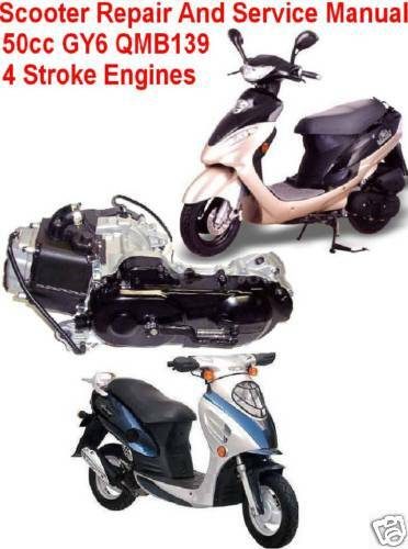 Scooter Repair Service Manual 50cc Gy6 Chinese  U0026 Others