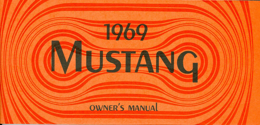 1969 69 Mustang  Mach 1 Owners Manual