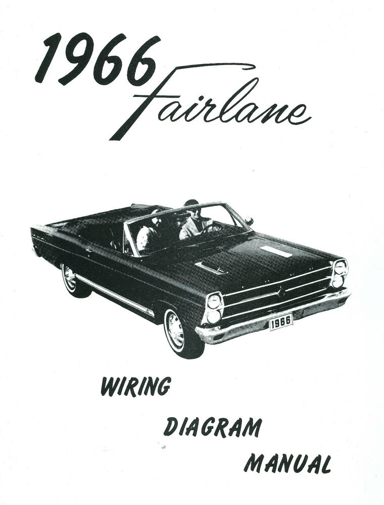 1966 66 Ford Fairlane Wiring Diagram Manual