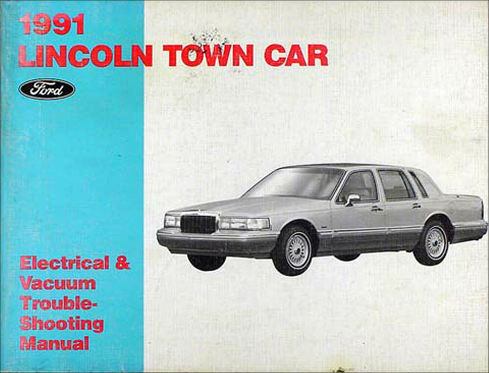 1991 Lincoln Town Car Electrical And Vacuum