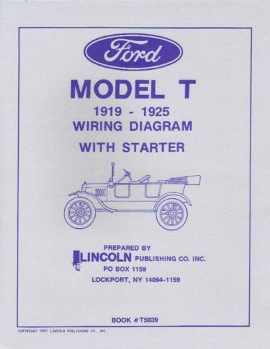 1919-25 FORD MODEL T WIRING DIAGRAMS WITH STARTER | eBay