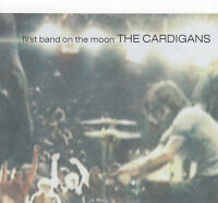 CARDIGANS - CD - FIRST BAND ON THE MOON