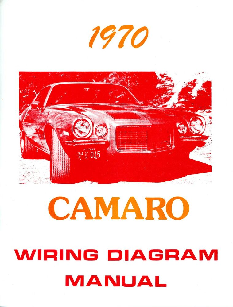 1970 Chevrolet Camaro Wiring Diagram Manual