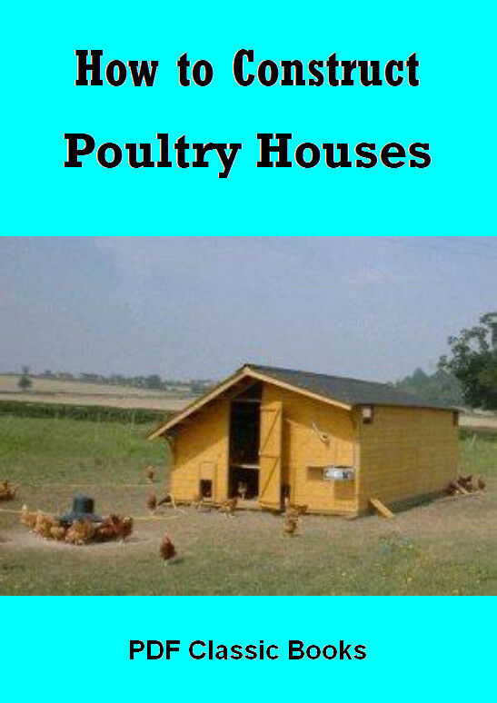 how to construct poultry hen house chicken coop plans book