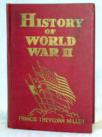 A History of World War II by Frances T. Miller