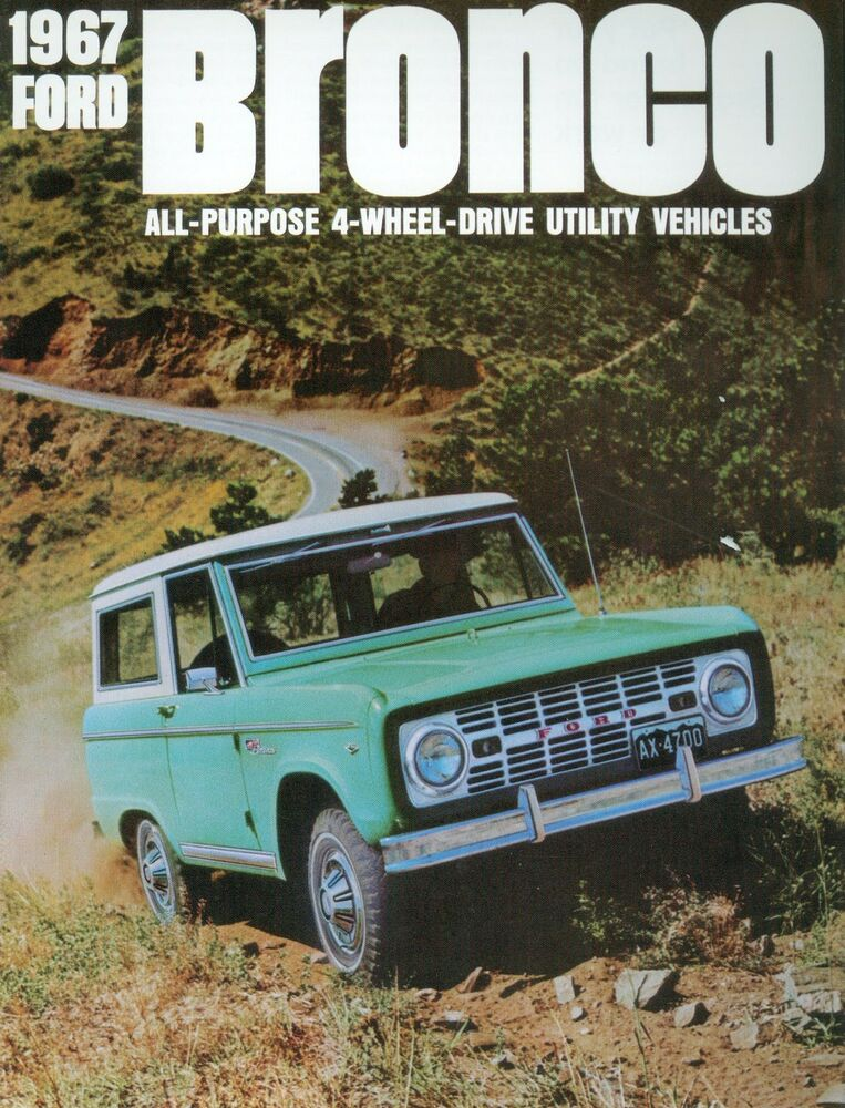 When Will The New Ford Bronco Be Available >> 1967 FORD BRONCO SALES BROCHURE | eBay