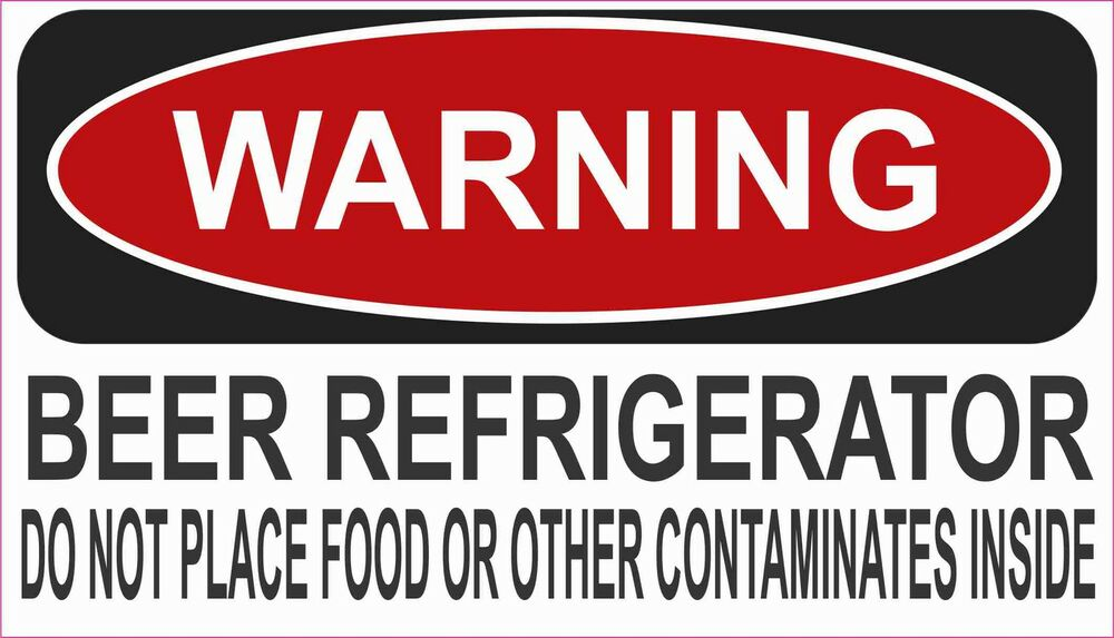 Beer Refrigerator Warning Decal Sticker Funny Atv Toolbox
