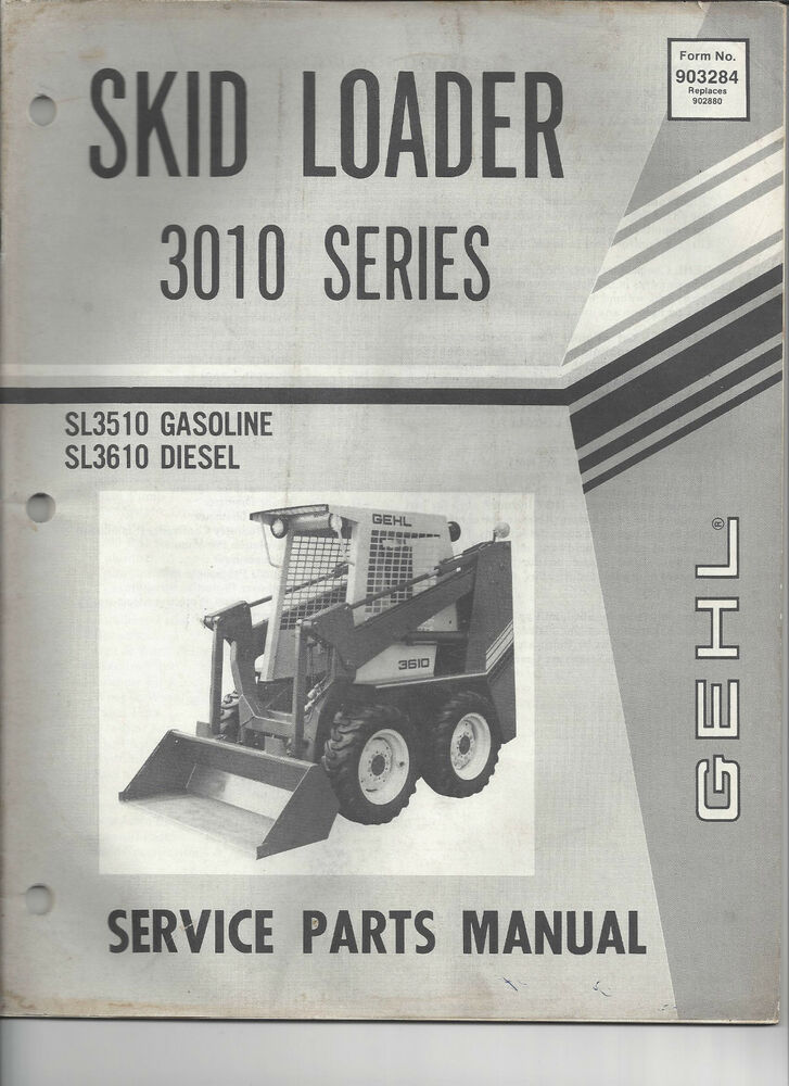 Gehl 3010 Series Skid Loader Service Parts Manual