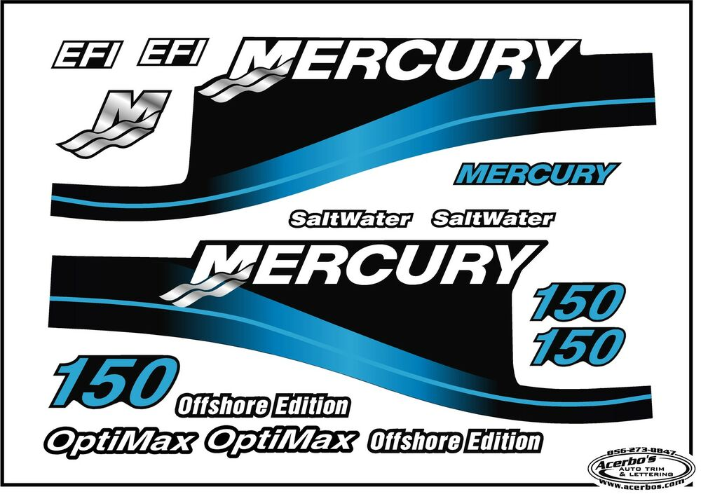 Mercury Outboard 150 Hp Decal Kit Blue Saltwater W