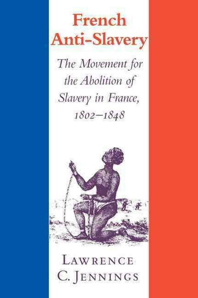 Essays on the abolition of french slavery