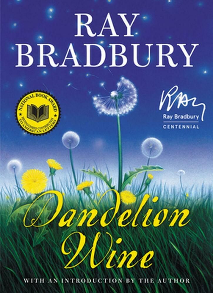 literary analysis of the book dandelion wine by ray bradbury Eventbrite - litwits workshops presents the litwits master class on dandelion wine by ray bradbury - monday, august 21, 2017 at campus of vintage faith church (upstairs in the children's building), santa cruz, ca find event and registration information.