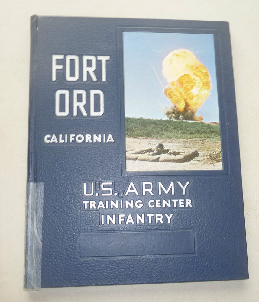 FORT ORD CALIFORNIA US ARMY TRAINING CENTER INFANTRY