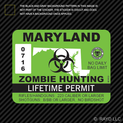 Maryland zombie hunting permit sticker die cut decal usa for Md fishing license