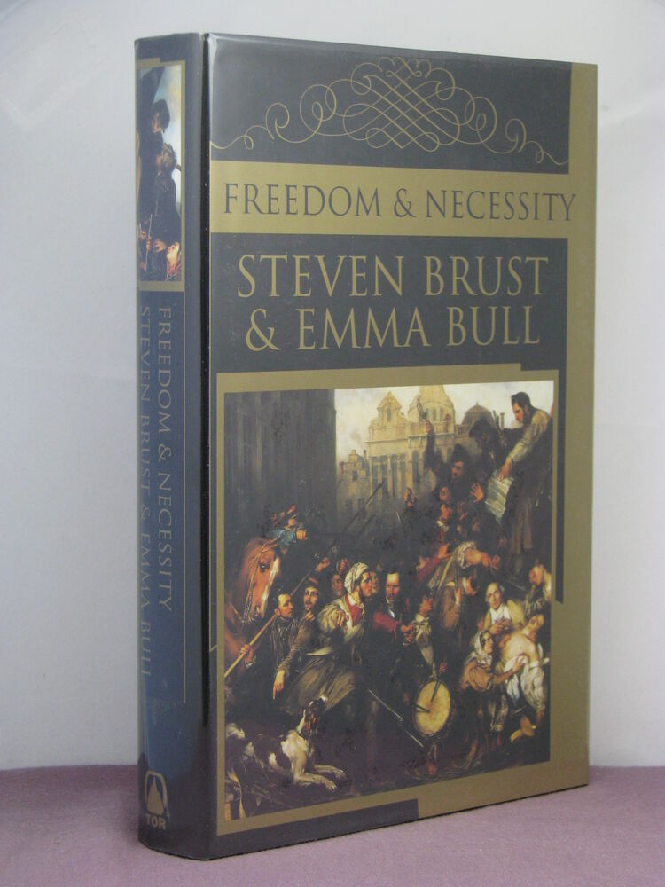 1st Signed By Both Freedom And Necessity By Steven Brust And Emma