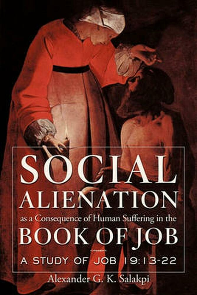 new social alienation as a consequence of human suffering