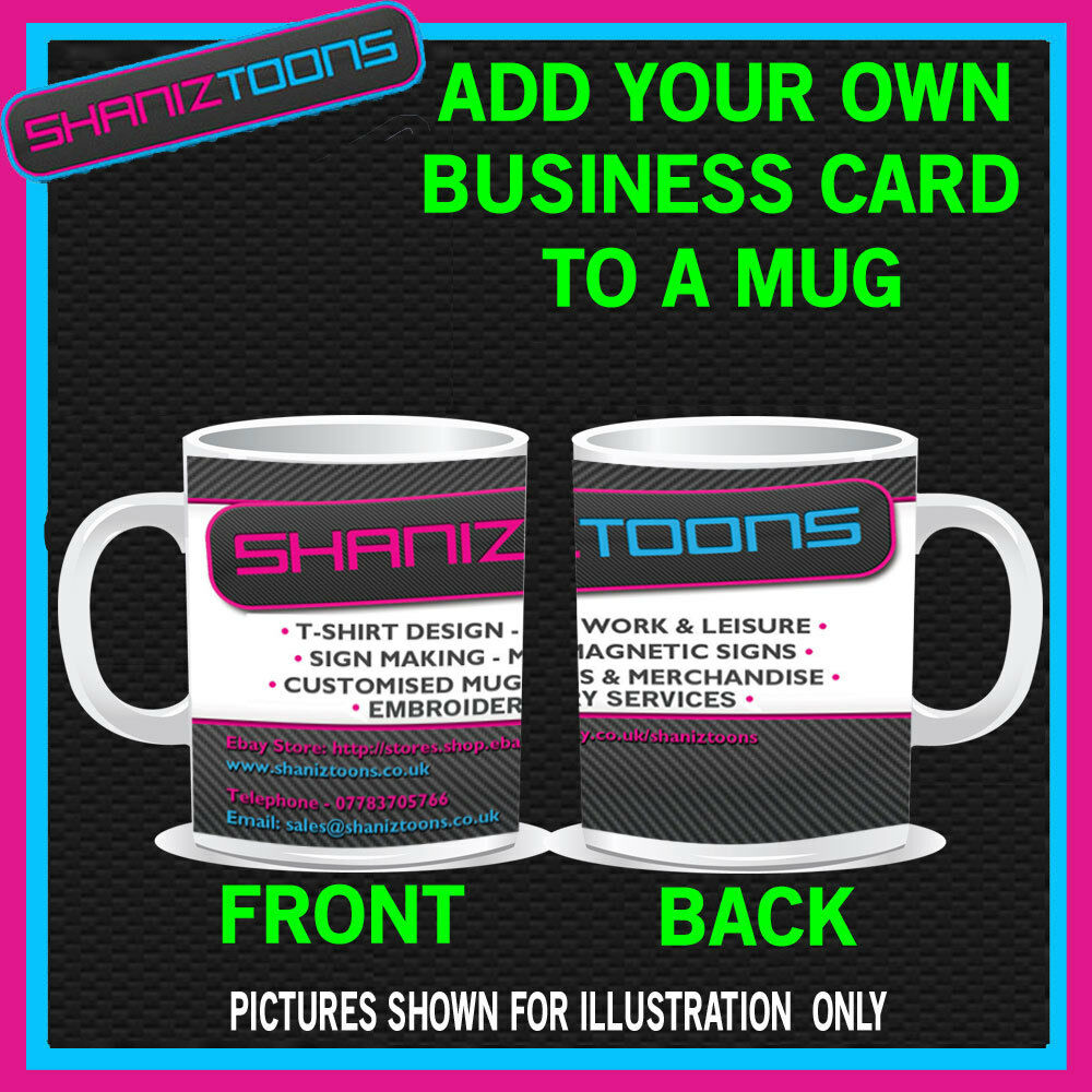 Your own business card or design on a personalised mug ebay Design your own mugs uk