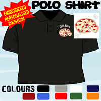 PERSONALISED EMBROIDERED PIZZA SHOP BUSINESS WORKWEAR T POLO SHIRT