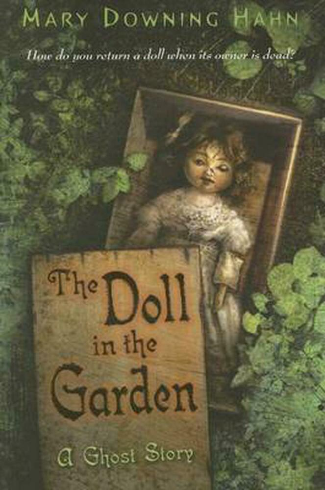 the doll in the garden a ghost story by mary downing hahn paperback book engli 618873155 ebay