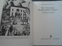 A Guide For Collectors ~ The Victorian Staffordshire Figure ~ Well Illustrated